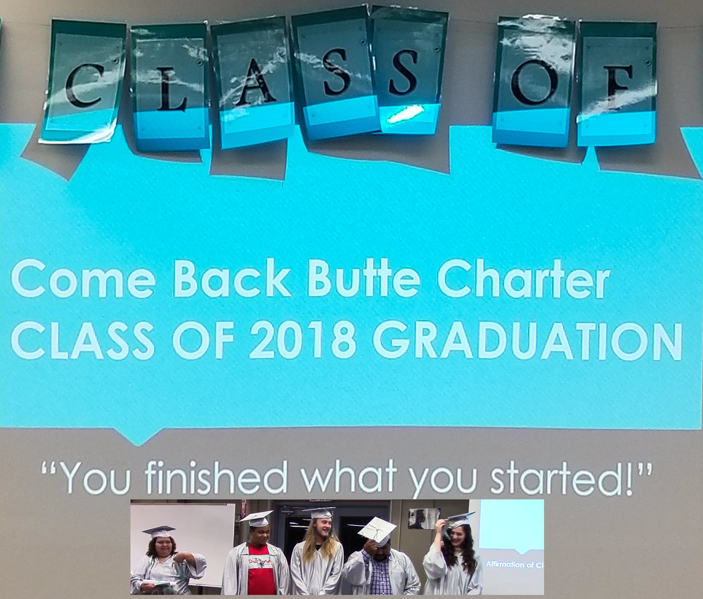 Graduates Finished What They Started at Come Back Butte Charter Graduation