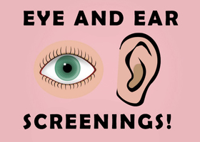 Eye and Ear Screenings Friday, April 26, at noon!