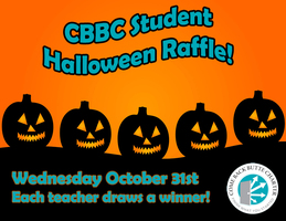 Halloween Raffle for CBBC Students!