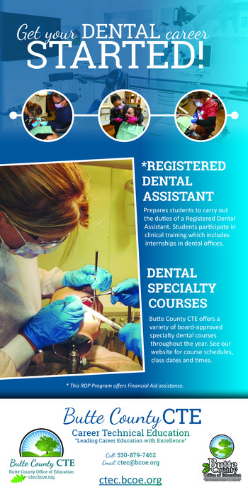 Sign for the Butte County CTE Dental Program