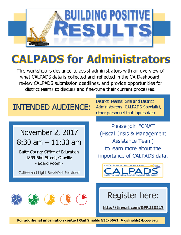 Building Positive Results - CALPADS for Administrators